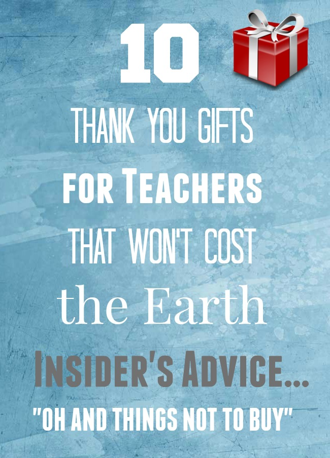 Thank you gifts for teacher - Gifts that are affordable and creative