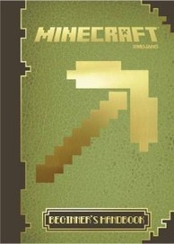 Minecraft official beginner's handbook