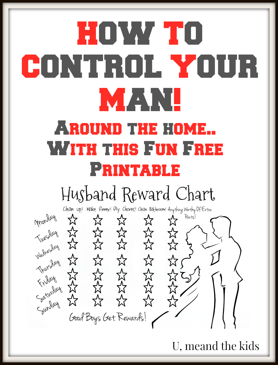How to control your man, Reward Chart