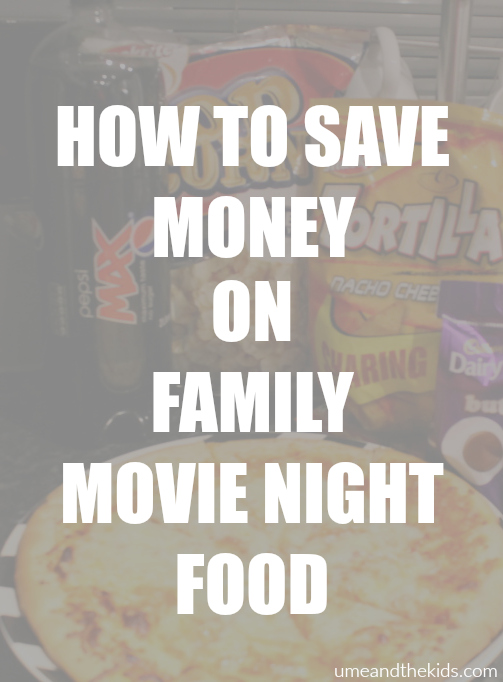 how to save money on family movie night food