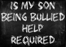 small1 Is my Son Being Bullied? Help Required