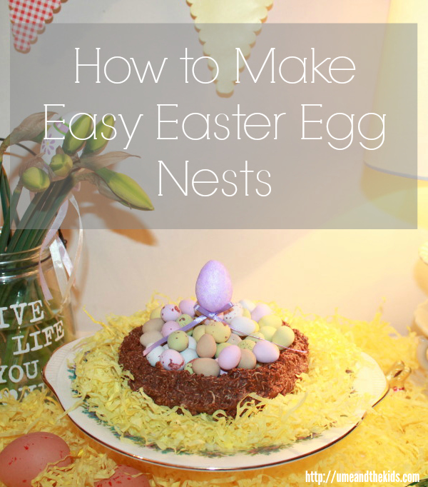 How to Make Easy Easter Egg Nests