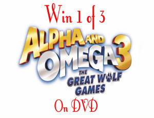 Win 1 of 3 Alpha and Omega 3 – The Great Wolf Games on DVD