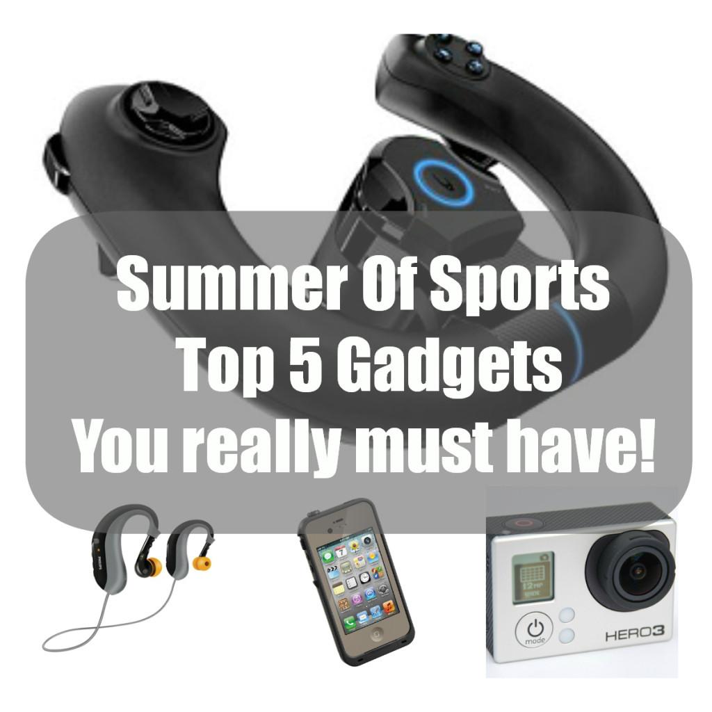 Summer Of Sports Top 5 Gadgets