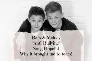Bars & Melody Hopeful Anti-Bullying Song – lets show our support!