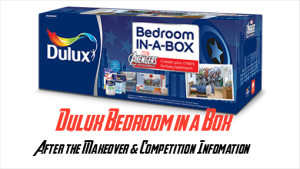 Dulux Bedroom in a box – After the Makeover & Competition
