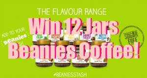 Win 12 Jars of  Beanies flavoured coffee