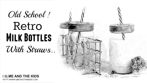 Old School bottles with straws