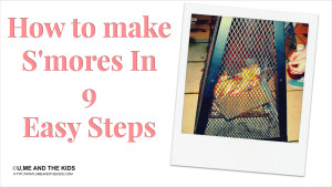 How to make S'mores – 9 Easy Steps