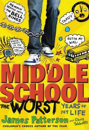 The Middle School The Worst Years Of My Life by James Patterson book cover
