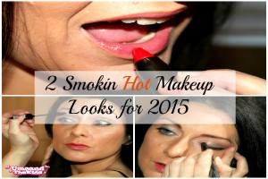 2 Smokin' Hot Makeup Looks for 2015