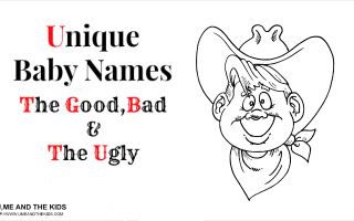 unique baby names the good the bad and the ugly