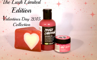 Lush Limited Edition Valentine's Day 2015 Collection