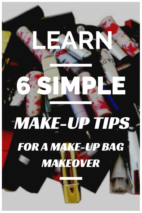 makeup tips and tricks Learn 6 simple makeup tips for makeup bag makeover