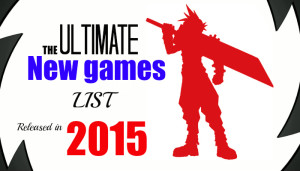 New List of Kickass Games In 2015 (Updated)