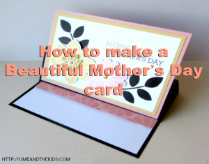 How to make a Beautiful Mother's Day card with Competition