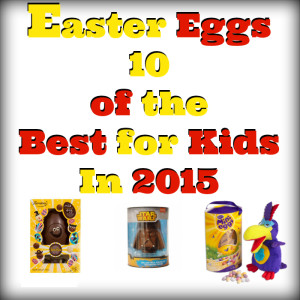 Easter Eggs 10 of the Best for Kids 2015