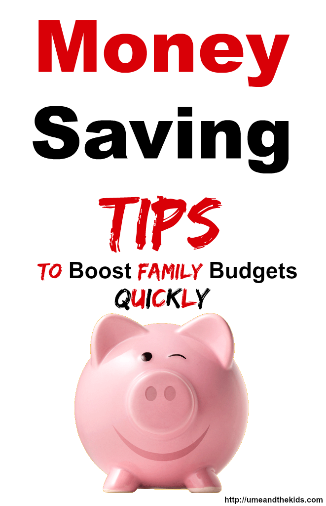 Money Saving Tips to boost family budgets quickly