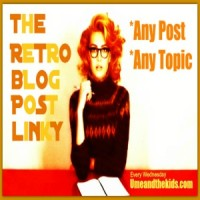 retro-blog-post-link-up-u-me-and-the-kids2
