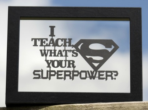 unique teacher gifts Personalised 'I Teach, What's your Superpower' Framed Papercut