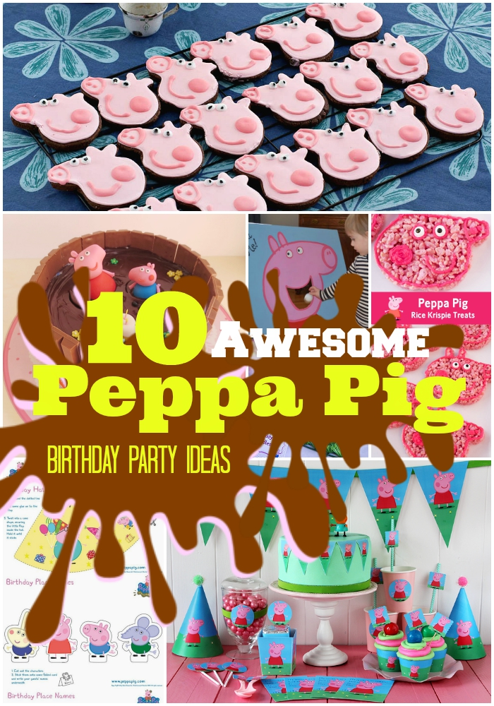 10 Peppa Pig Birthday Party Ideas