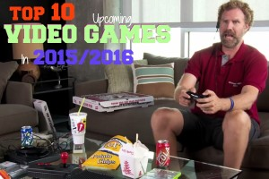 Top 10 Upcoming Video games releases 2015/2016