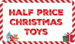 Top half price Christmas Toys 2015