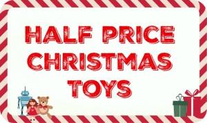 Top half price Christmas Toys 2015