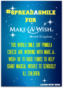 Help Primula Cheese #spreadasmile for Make A Wish UK®
