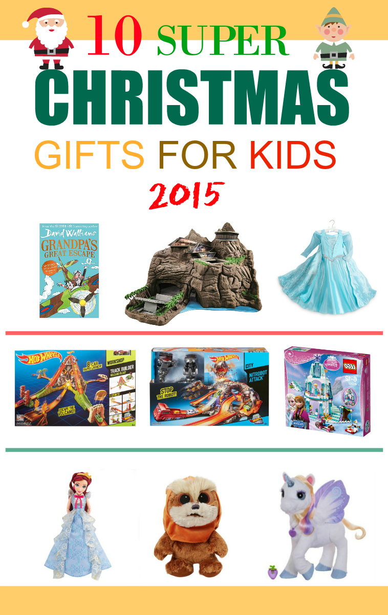 10 Super Christmas Gifts for kids 2015