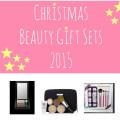 10 Christmas Beauty Gift Sets 2015