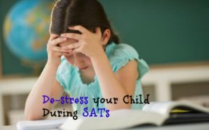 De-stress your Child During SATs at School