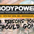 8 Reasons to give Bodypower Fitness Expo 2017 a shot!