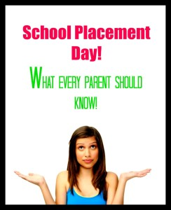 school placement day - what every parent should know