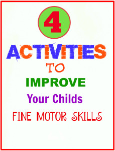 4 activities to improve your childs fine motor skills