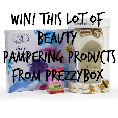 Beauty & Pampering Goodies from Prezzybox