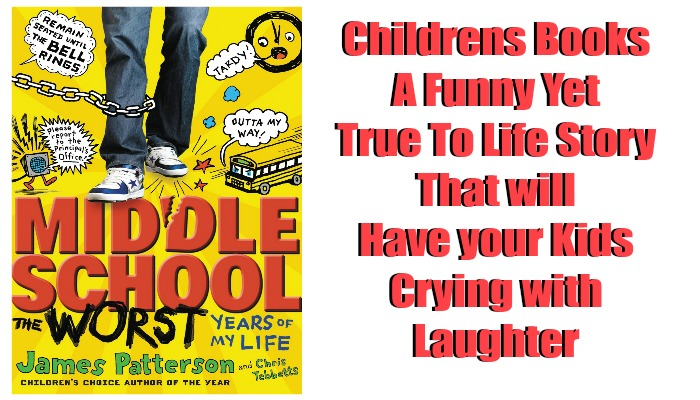 The Middle School The Worst Years Of My Life by James Patterson