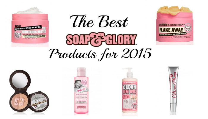 The best soap and glory products for 2015