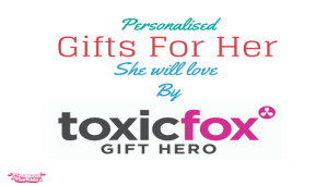 Personalised Gifts For Her By Toxic Fox