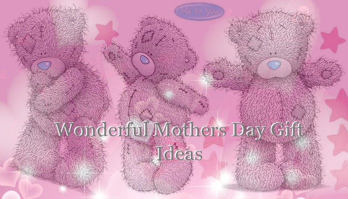 Mothers Day Gift ideas by Me to You