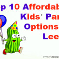 Top 10 affordable kids party options in leeds